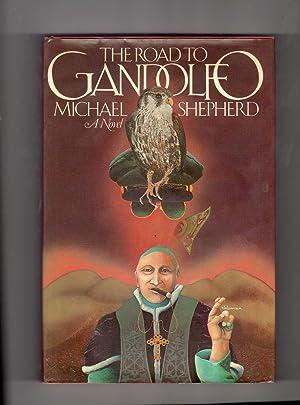 The Road to Gandolfo: Shepherd, Michael
