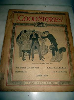 The World at her Feet by Hazel MacDonald and Heartease by Joseph Hocking in Good Stories April 1928