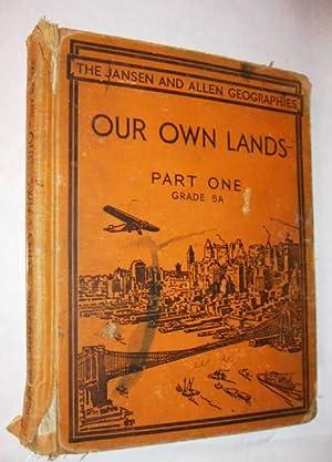 Our Own Lands Part One Grade 5A: William Jansen and Nellie Allen
