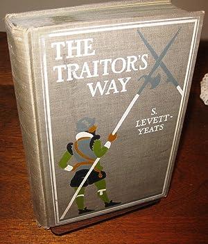 The Traitor's Way: S. Levett-Yeats