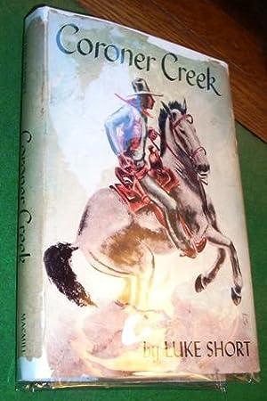 Coroner Creek: Short, Luke