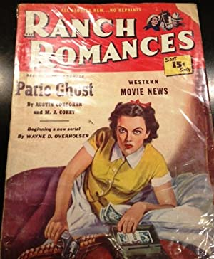 Ranch Romances October 13, 1950 Stories include: Patio Ghost • Austin Corcoran & Myrtle ...