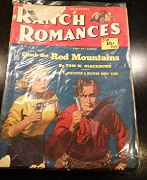 Ranch Romances May 12, 1950 Stories Include: Climb the Red Mountains  Tom W. Blackburn  Johnny ...