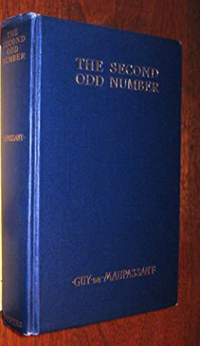 The Second Odd Number: Maupassant, Guy de