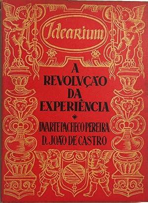 A revoluçao da experiencia. Duarte Pacheco Pereira.: Castro Osório, Joao