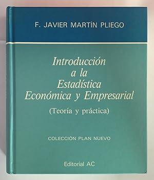 Introducción A La Estadística Económica Y Empresarial: Francisco Javier Martín
