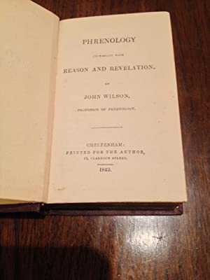 Phrenology consistent with Reason and Revelation Miniature book: John Wilson