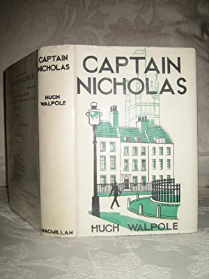 Captain Nicholas: Hugh Walpole