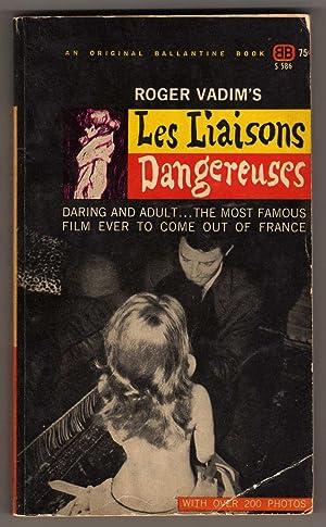 Les Liaisons Dangereuses: Roger Vadim, Roger