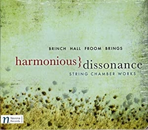 Harmonious Dissonance - String Chamber Works [COMPACT DISC]