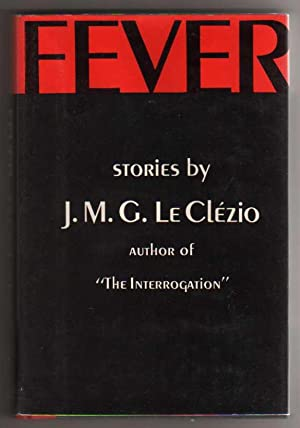 Fever - Stories by J. M. G. LeClezio