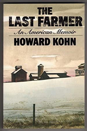 The Last Farmer - An American Memoir [COLLECTIBLE UNCORRECTED PROOF COPY]