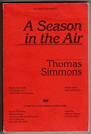 A Season in the Air [COLLECTIBLE UNCORRECTED PROOF COPY]