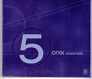 Onix Ensamble - [ 5 ] Cinco: Armando Luna, Jorge