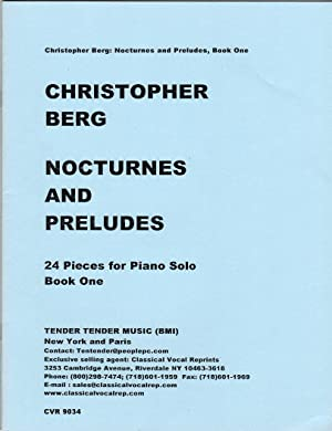 Nocturnes and Preludes - 24 Pieces for: Berg, Christopher