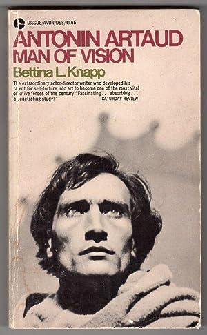 Antonin Artaud - Man of Vision: Bettina L. Knapp;