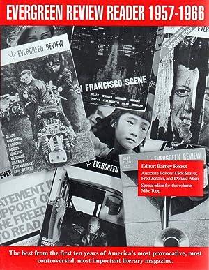 Evergreen Review Reader: 1957-1966 [ANTHOLOGY]: Barney Rossett; Dick