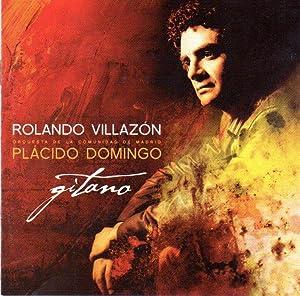 Rolando Villazon and Placido Domingo: Gitano: Pablo Sorozabal; Amadeu