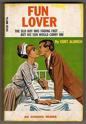 "Fun Lover '""The old boy was fading: Aldrich, Curt (possibly"