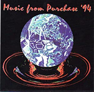 Music from Purchase 1994 [COMPACT DISC]
