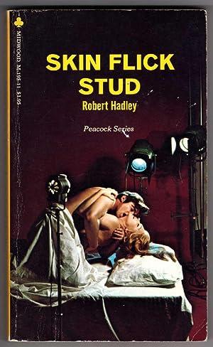 Skin Flick Stud (AKA Movie Stud): Hadley, Robert [aka