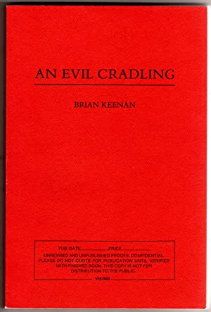 An Evil Cradling [COLLECTIBLE UNREVISED AND UNPUBLISHED PROOF COPY]