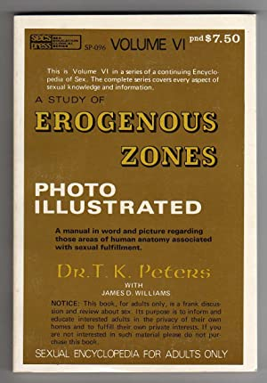A Study of Erogenous Zones - Photo Illustrated - Sexual Encyclopedia for Adults Only, Volume VI: ...