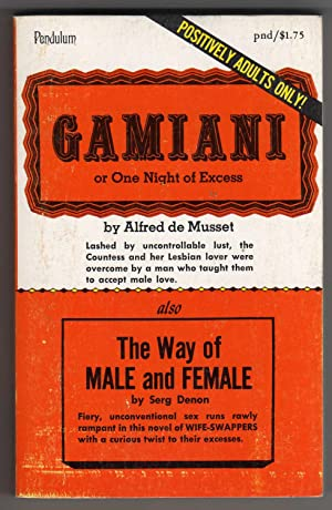 Gamiani, or One Night of Excess &: Alfred De Musset