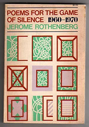 Poems for the Game of Silence, 1960-1970 [SIGNED, INSCRIBED, DATED]