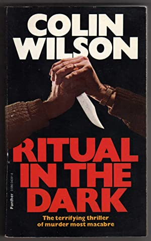 "Ritual in the Dark [""The terrifying thriller: Wilson, Colin"
