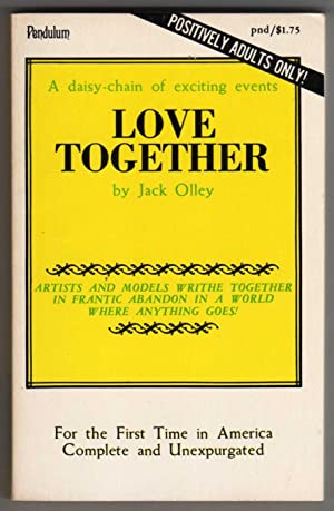 "Love Together [""A daisy-chain of exciting events""]: Jack Olley (author);"