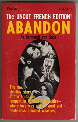 "Abandon [""The uncut French edition!""]: Bernhardt von Soda;"