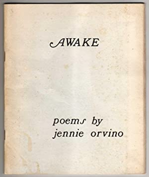 Awake - poems by jennie orvino [SIGNED, INSCRIBED]