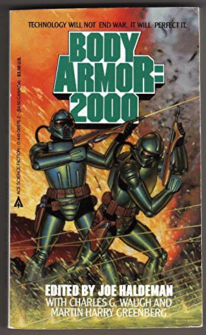 Body Armor: 2000 (Technology will not end: Joe Haldeman, David