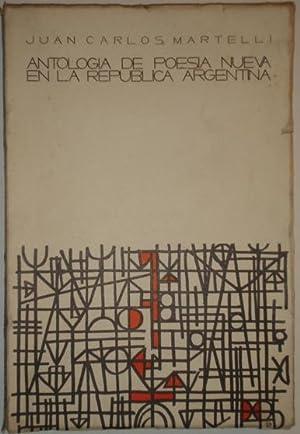Antologia de poesia nueva en la Republica: Martelli, Juan Carlos