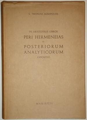 In Aristotelis libros. Peri hermeneias et posteriorum: Aquinatis, Thomae (S.)