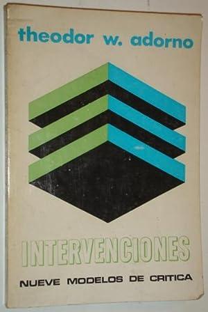 Intervenciones. Nueve modelos de critica: Adorno, Theodor W.