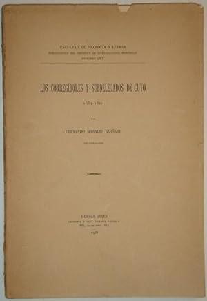 Los corregidores y subdelegados de Cuyo. 1561-1810: Morales Guiñazu, Fernando