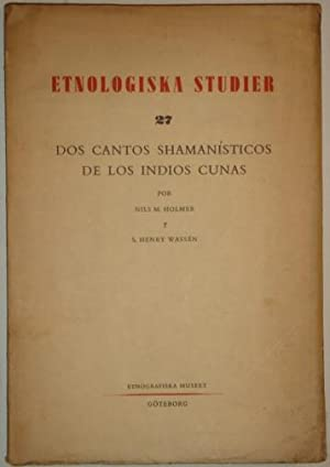 Etnologiska studier. Dos cantos shamanisticos de los: Holmer, Nils M.