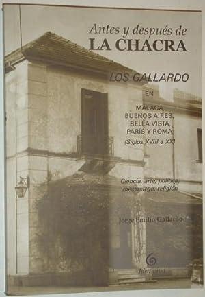Antes y despues de La Chacra. Los Gallardo en Malaga, Buenos Aires, Bella Vista y Roma (Siglos ...