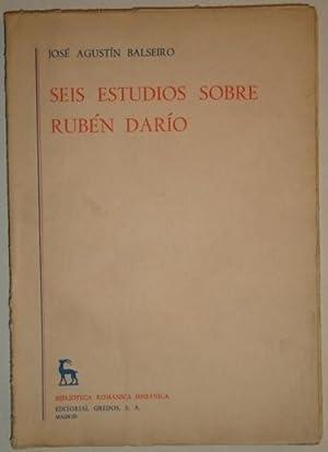 Seis estudios sobre Ruben Dario: Balseiro, Jose Agustin
