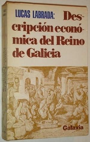 Descripcion Economica del Reino de Galicia: Labrada, Jose Lucas