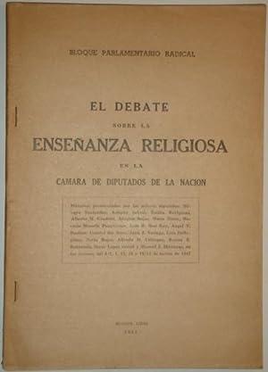El debate sobre la enseñanza religiosa en: Bloque Parlamentario Radical