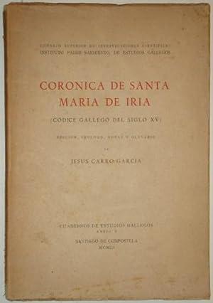 Cronica de Santa Maria de Iria (Codice Gallego del siglo XV)