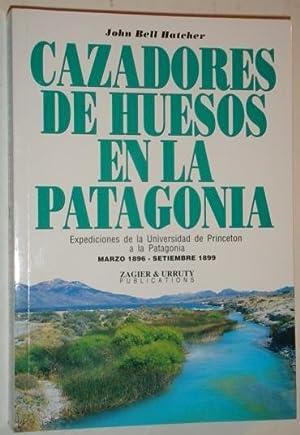 Cazadores de huesos en la Patagonia: Bell Hatcher, John