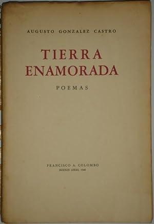Tierra enamorada. Poemas: Gonzalez Castro, Augusto
