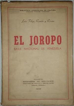 El joropo. Baile nacional de Venezuela: Ramon y Rivera,