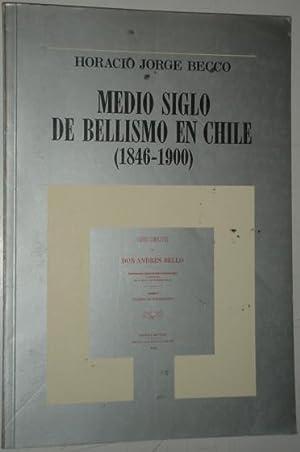 Medio siglo de Bellismo en Chile (1846-1900): Becco, Horacio Jorge