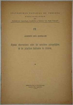 Algunas observaciones sobre los caracteres antropologicos de: Rex Gonzalez, Alberto
