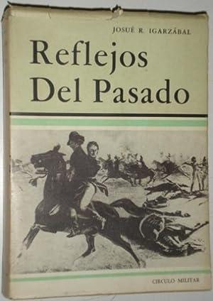 Reflejos del pasado: Igarzabal, Josue R.